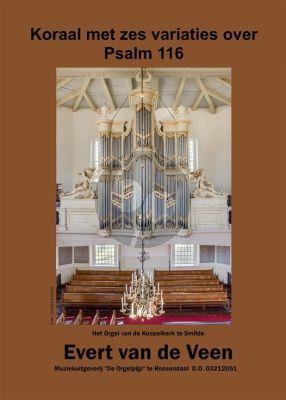 Veen Koraal met Zes Variaties over Psalm 116 Orgel