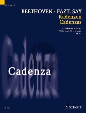 Say Cadenza to Beethovens Violin Concerto D major Op. 61