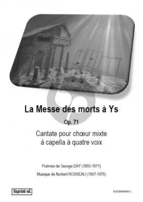 Rosseau La Messe des Morts à Ys Op. 71 SATB (Poemes de George-Day)