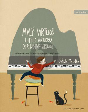 Metelka Little Virtuoso for Piano solo (15 Pieces)