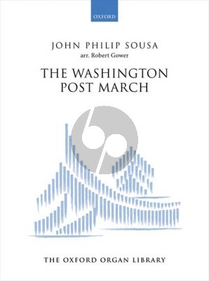 Sousa The Washington Post March for Organ (arr. Robert Gower)