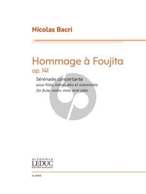 Bacri Hommage à Foujita Op. 144 Flute, Violin, Viola and Cello (Score/Parts)