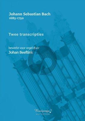 Bach 2 Transcripties Orgel (Bewerkt door Johan Beeftink)