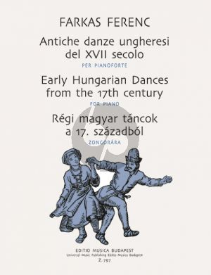 Farkas Early Hungarian Dances from the 17th Century for Piano Solo