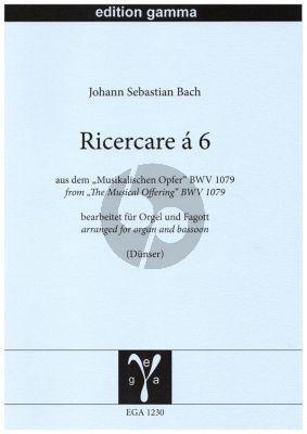 """Bach Ricercare á 6 aus dem """"Musikalischen Opfer"""" BWV 1079 Orgel und Fagott (transcr. R. Dünser)"""