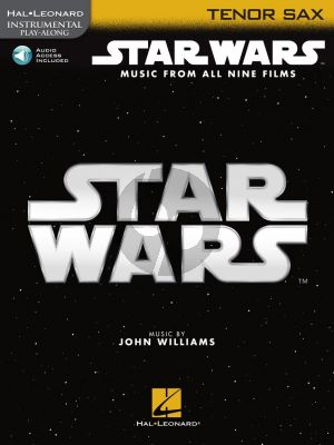 Williams Star Wars – Instrumental Play-Along for Tenor Saxophone (Book with Audio online)
