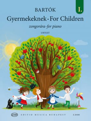 Bartok For Children Vol. 1 Piano solo (based on Hungarian Folk Tunes) (edited by Vera Lampert and László Vikárius)