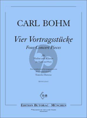 Bohm 4 Vortragsstücke Violine und Klavier (Tomislav Butorac)