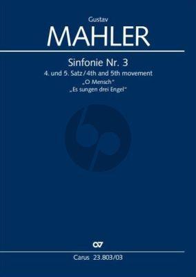 Mahler Sinfonie No. 3 (1896) 4. und 5. Satz Solo Alt, Knabenchor SS, Frauenchor SMsA (teils divisi) und Klavier (Klavierauszug) (Nicholas Kok)