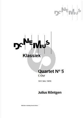 Rontgen Quartet No.5 C-Major (1917 Rev. 1925) for 2 Violins, Viola and Violoncello Score and Parts