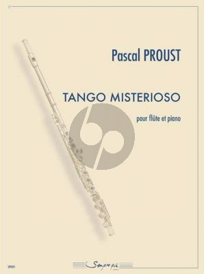 Proust Tango Misterioso for Flute and Piano