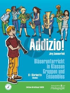 Sommerfelt Addizio! Klarinette in B (Schülerausgabe) (Bläserunterricht in Klassen, Gruppen und Ensembles)