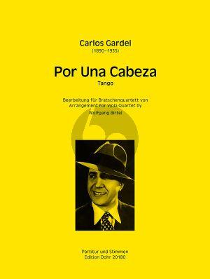 Gardel Por una Cabeza 4 Violen (Violas) (Part./Stimmen) (arr. Wolfgang Birtel)