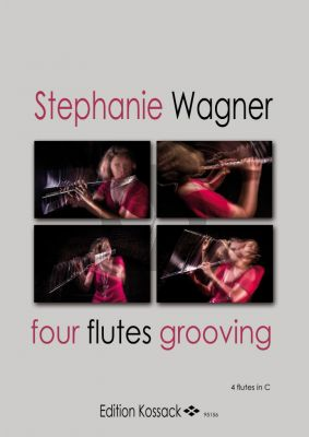 Wagner Four Flutes Grovving 4 Flutes in C (Score/Parts)