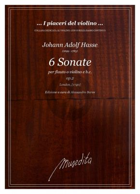 Hasse 6 Sonate Op. 2 Violin or Flute and Bc (Alessandro Bares)