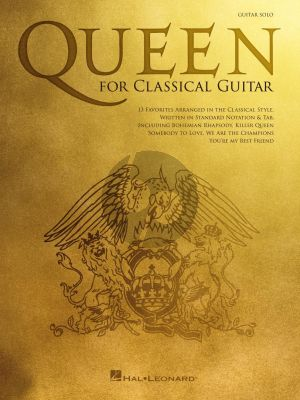 Queen for Classical Guitar (Standard Notation & Tab)