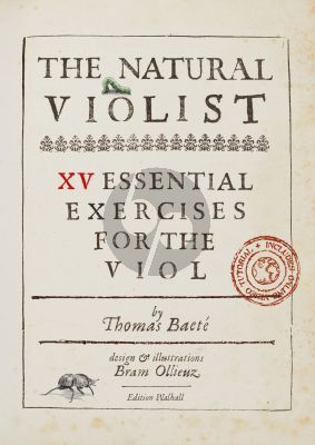 Baete The Natural Violist - 15 essential exercises for the Viol