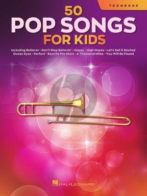 50 Pop Songs for Kids for Trombone