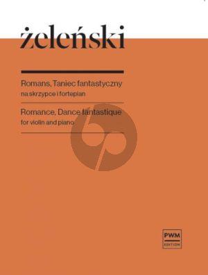 Zelenski Romance, Danse fantastique OP. 29 for Violin and Piano