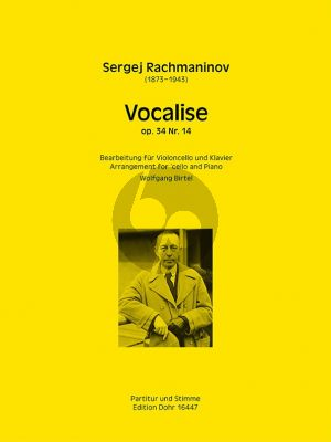 Rachmaninoff Vocalise Op.34 No.14 for Violoncello and Piano (Arranged for Cello Wolfgang Birtel)