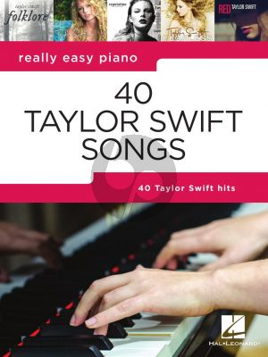 Real Easy 40 Taylor Swift Songs