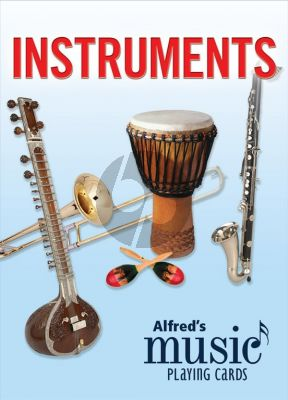 Alfred's Music Playing Cards: Instruments (1 Pack) (A fun and innovative way to learn about musical instruments!)