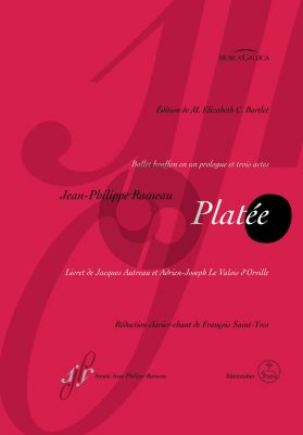 Rameau Platee RCT 53 Solists-Choir-Ballet and Orchestra Vocal Score (edited by M. Elizabeth C. Bartlet)