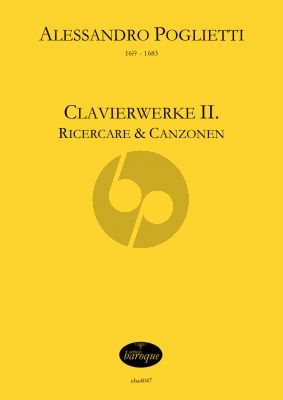 Poglietti Clavierwerke Band 2 - Ricercare und Canzonen für Klavier (Jörg Jacobi)