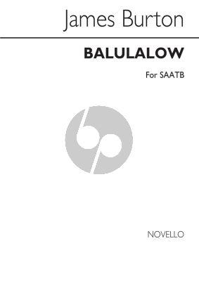 Burton Balulalow SAATB