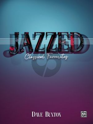 Buxton Jazzed: Classical Favourites for Piano Solo