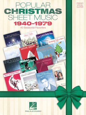 Popular Christmas Sheet Music: 1940 - 1979 Piano-Vocal-Guitar