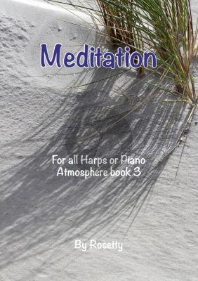 Rosetty Atmosphere Vol.3 Meditation for All Harps or Piano (Inner Strength-Harmony-Balance)