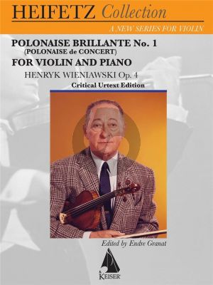 Wieniawski Polonaise Brillante (Polonaise de Concert) Op.4 for Violin and Piano (Heifetz Collection Critical Urtext Edition)