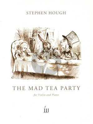 Hough The Mad Tea Party Violin and Piano