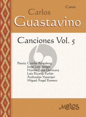 Guastavino Canciones Vol. 5 for Voice and Piano