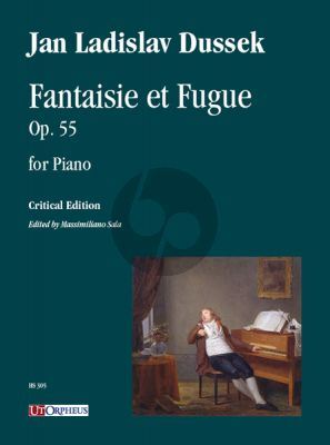 Dussek Fantaisie et Fugue Op. 55 for Piano (edited by Massimiliano Sala)