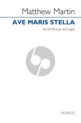 Martin Ave Maris Stella SATB and Organ