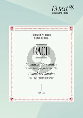 Bach Sämtliche Choralsätze vierstimmigen gemischten Chor (Chorpartitur)