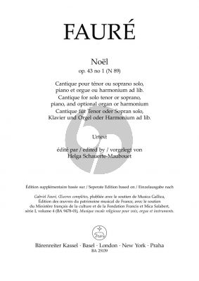 Faure Noël Op. 43/1 N 89 Tenor or Soprano, Piano and optional Organ or Harmonium (edited by Helga Schauerte-Maubouet)