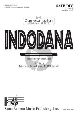 Barrett Schmitt Indodana SATB Div. a Cappella A Traditional South African Song