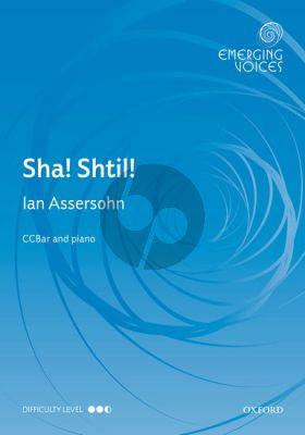 Assersohn Sha! Shtil! - Hush! Quiet! (3-Part Cambiata Choir (CCBar) and Piano)