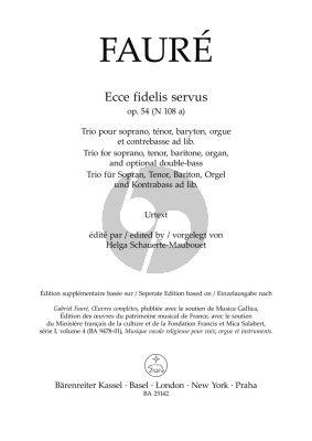 Faure Ecce fidelis servus Op. 54 N 108a Soprano, Tenor and Baritone, Organ and optional Double Bass (Helga Schauerte-Maubouet)