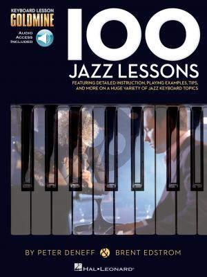 Deneff Edstrom 100 Jazz Lessons Keyboard Lesson Goldmine Series Book with Audio Online