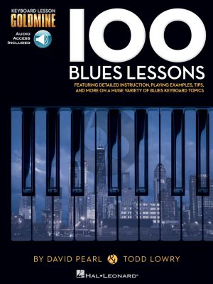 Pearl lowry 100 Blues Lessons Keyboard Lesson Goldmine Series  Book with Audio Online
