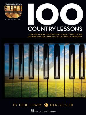 Lowry Geisler 100 Country Lessons Keyboard Lesson Goldmine Series  Book with 2 Cd's