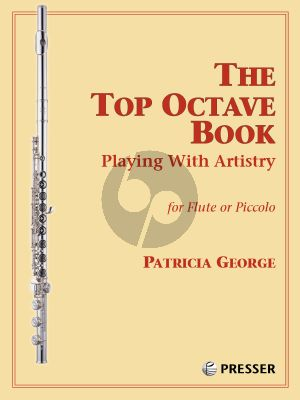 George The Top Octave Book Playing with Artistry for Flute or Piccolo