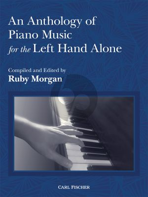 Album An Anthology of Piano Music for the Left Hand Alone (Compiled and Edited by Ruby Morgan)