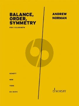 Norman Balance, Order, Symmetry for 3 Clarinets (Score/Parts)