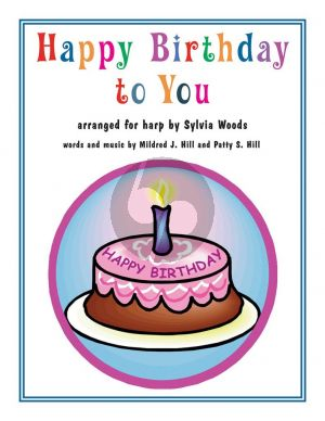 Hill Happy Birthday to You for Harp (transcr. by Sylvia Woods)