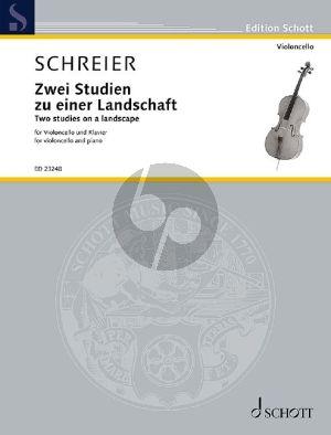 Schreier Zwei Studien zu einer Landschaft für Violoncello und Klavier